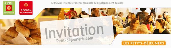 ARPE-Midi-Pyrénées, l'agence régionale du développement durable - Invitation Petit-déjeuner/débat